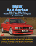 BMW 5 & 6 Series E12 - E24 - E28 -E34 Restoration Tips and Techniques