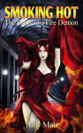Buy Smoking Hot: (The Diary of a Fire Demon) Now