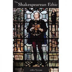 Buy The Shakespearean Ethic Here